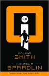 I.Q. Book Five by Roland Smith