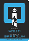 I.Q. Book Four by Roland Smith